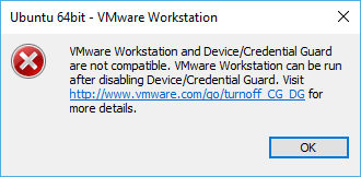 VMware worksatation and Device/Credential Guard are not compatible
